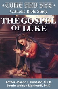 Come and See: The Gospel of Luke