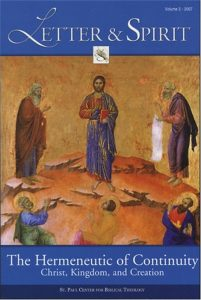 Letter & Spirit, Vol. 3: The Hermeneutic of Continuity Christ, Kingdom, and Creation
