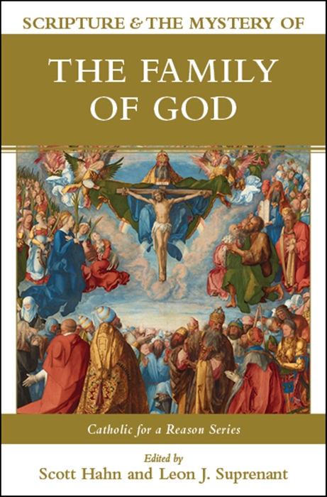 Scripture & the Mystery of the Family of God