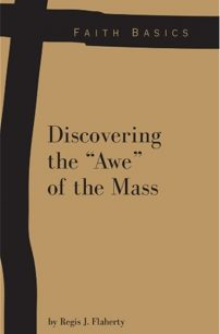 "Faith Basics: Discovering the ""Awe"" of the Mass eBook"