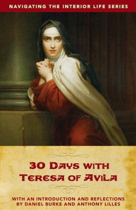 30 Days with Teresa of Avila