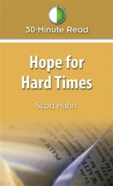 30 Minute Read: Hope for Hard Times