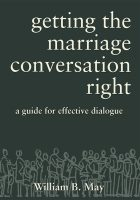 Getting the Marriage Conversation Right: A Guide for Effective Dialogue