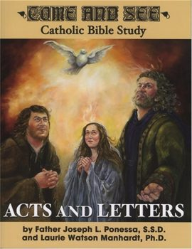 Come and See: Acts and Letters