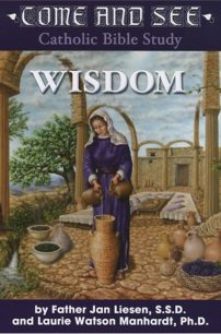 Come and See: Wisdom