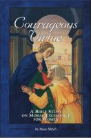 Courageous Virtue: A Bible Study on Moral Excellence for Women