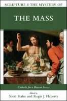 Scripture & the Mystery of the Mass