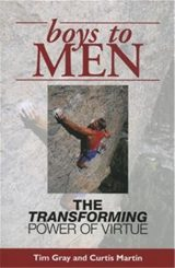 Boys to Men: The Transforming Power of Virtue