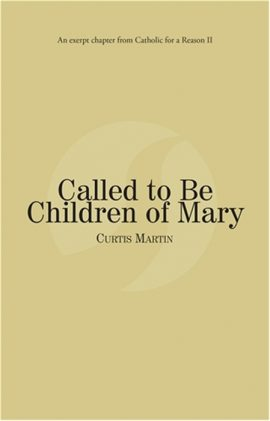 Called to Be Children of Mary: God's Family Plan eBook