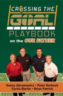 Crossing the Goal: Playbook on Our Father