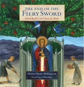 The End of the Fiery Sword: Adam & Eve and Jesus & Mary