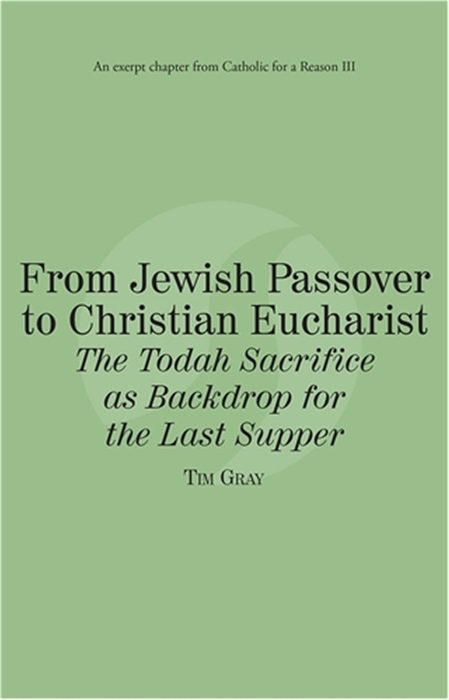 From jewish passover to christian eucharist the todah sacrifice as from jewish passover to christian eucharist the todah sacrifice as backdrop for the last supper ebook fandeluxe Document