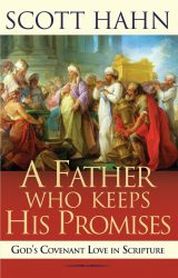 A Father Who Keeps His Promises