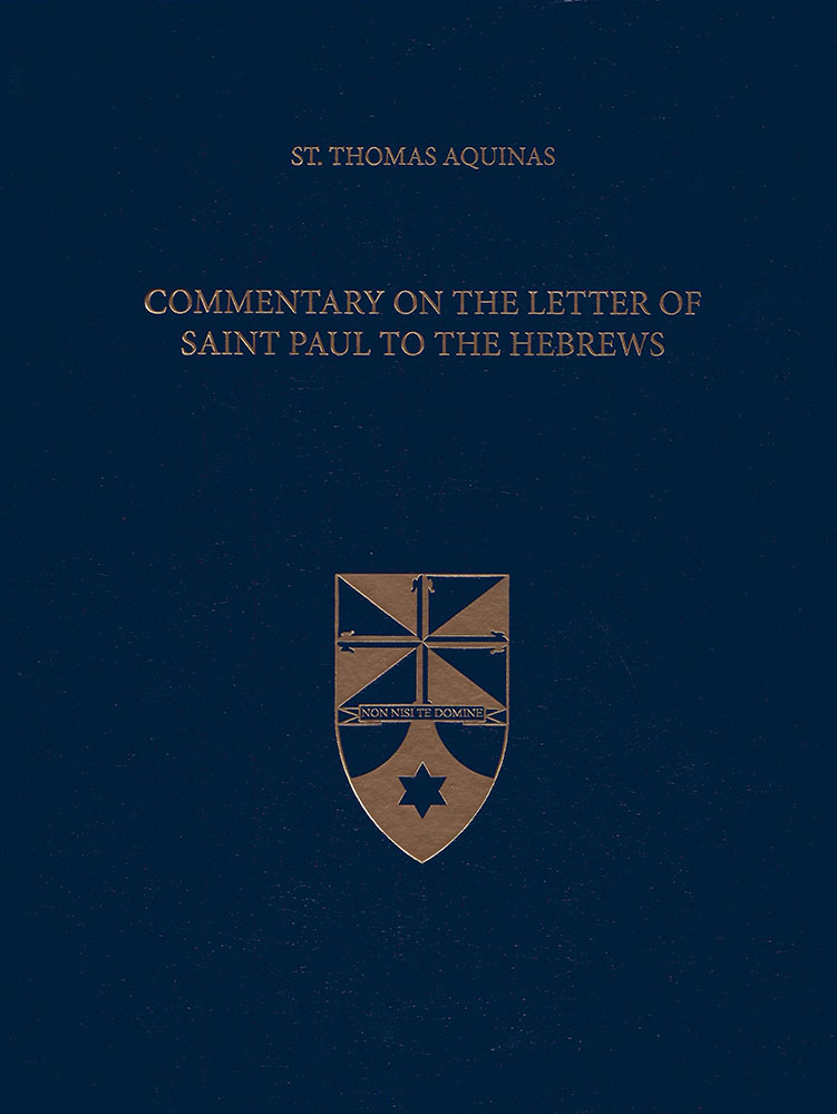 Commentary On The Letter Of Saint Paul To The Hebrews St Paul Center