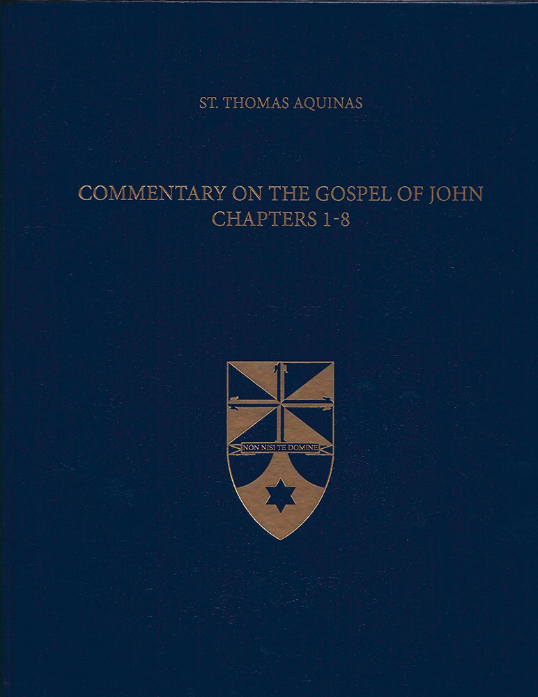 Commentary What To Consider When >> Commentary On The Gospel Of John 1 8 Latin English Opera Omnia