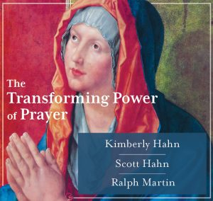 The Transforming Power of Prayer