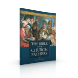 Bible and the Church Fathers Leader Guide