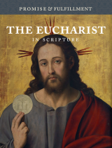 The Eucharist in Scripture