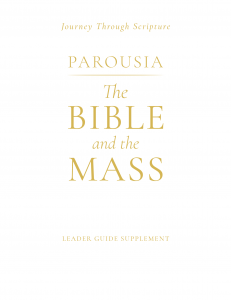 Parousia: The Bible and the Mass Leader Supplement