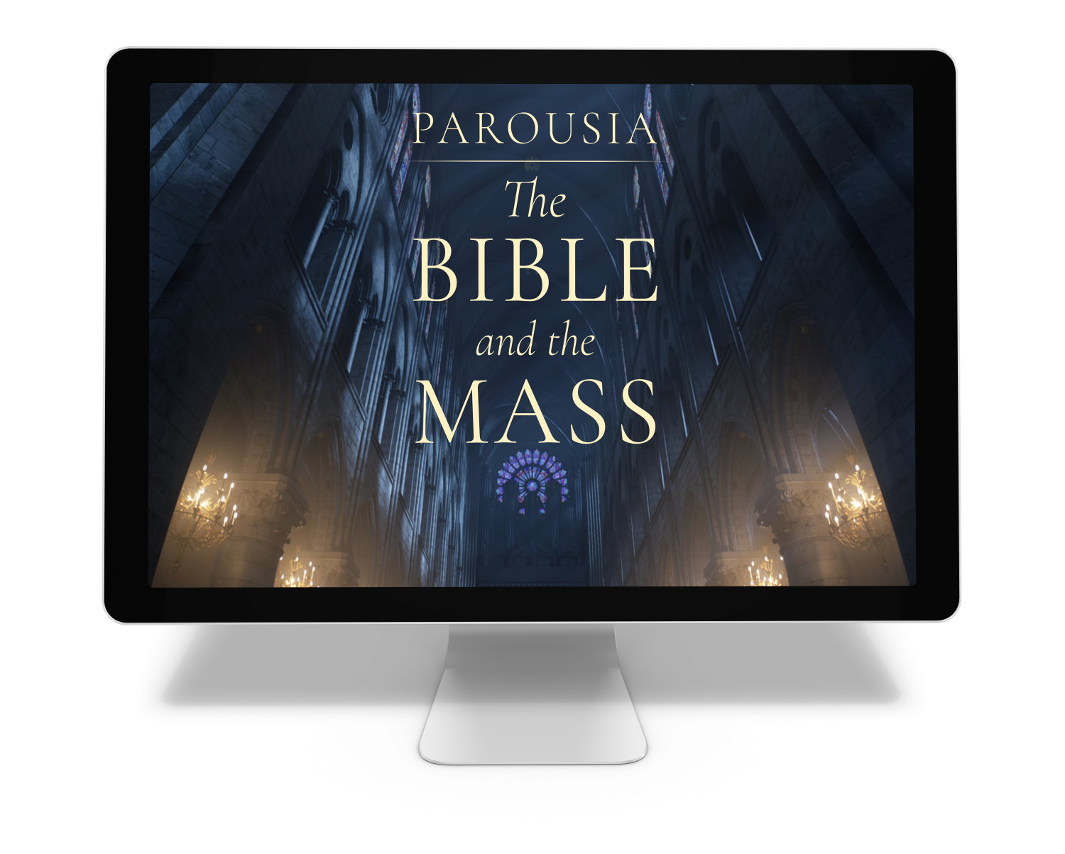 Parousia: The Bible and the Mass
